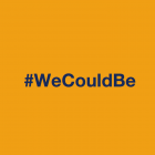 #WeCouldBe - New Campaign & Video