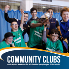 Your disability sports Community Club is back!