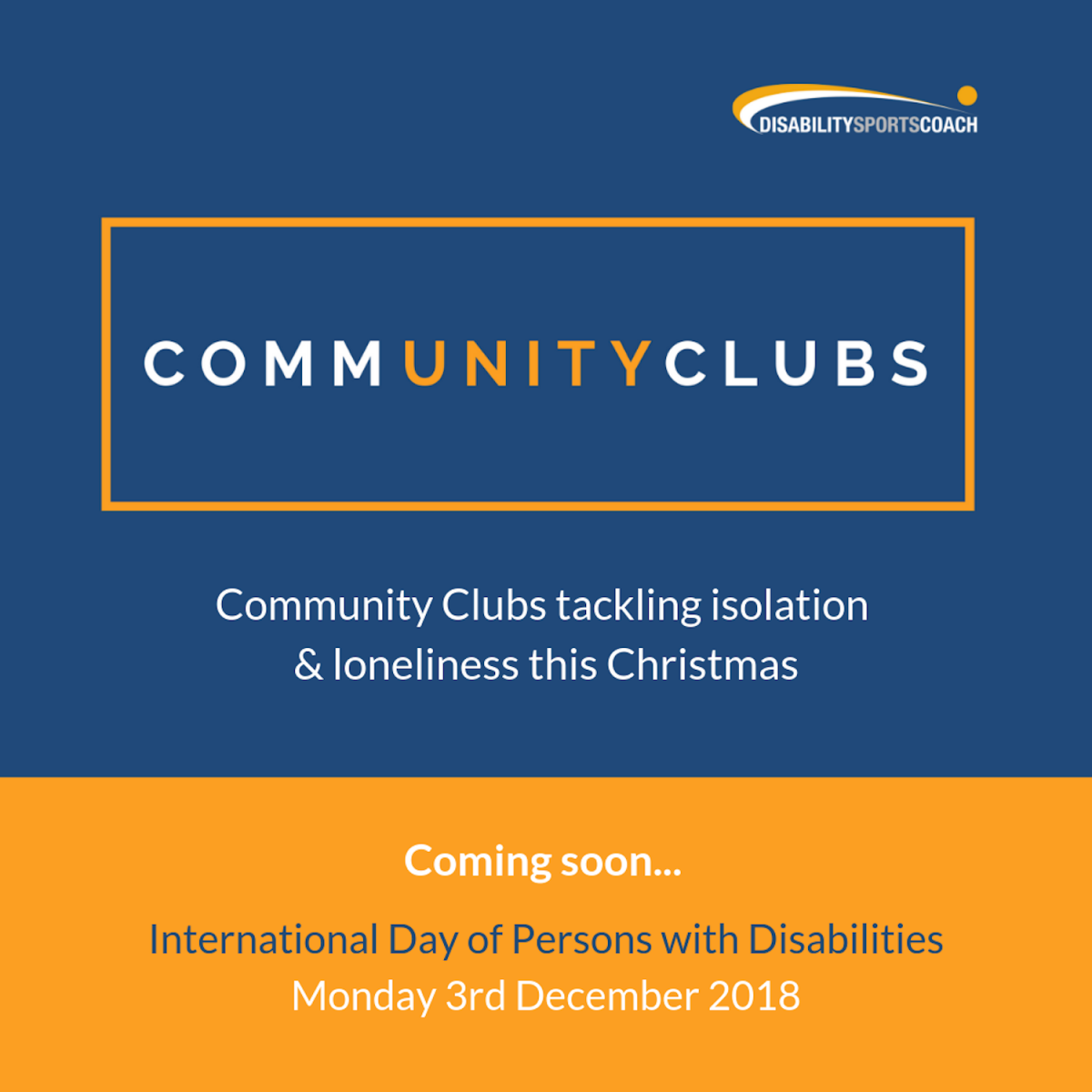 Unity - Community Clubs tackling isolation and loneliness - International Day of Persons with Disabilities