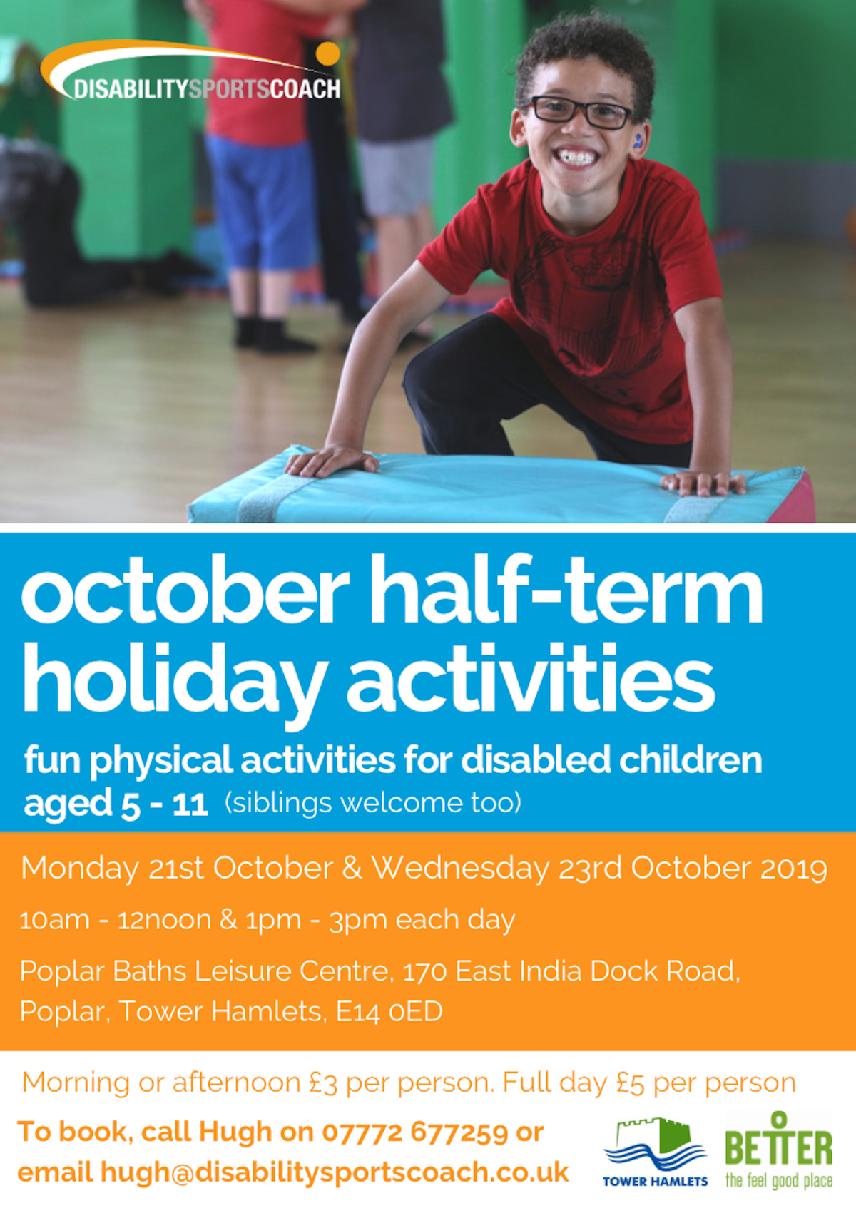 Disability Sports Coach - Tower Hamlets October Half Term Holiday activities for all disabled people