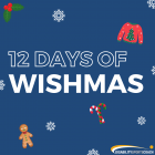 Join the Festive Fun with our 12 Days of Wishmas Campaign and Giveaway